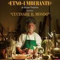 Guido Visentin - Le tredici migliori ricette dal Manuale di cucina Etno-umberante